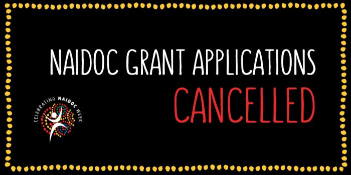 Black tile with square ring of dots around the following words: NAIDOC Grant Applications Cancelled