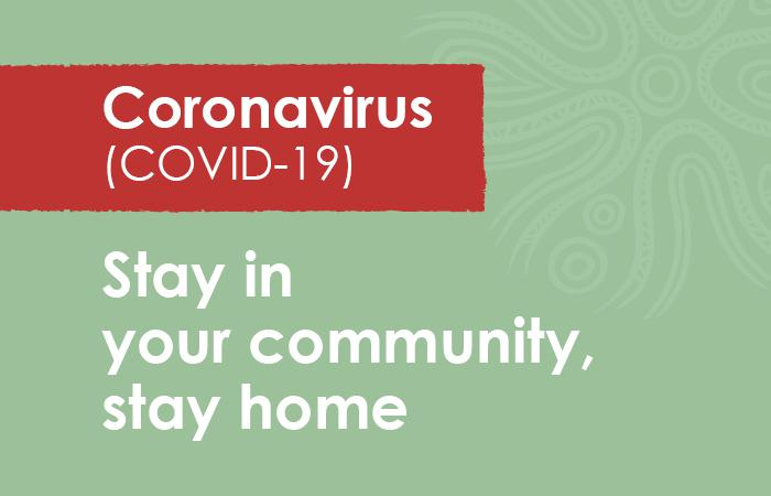 A predominantly green tile with the words Coronavirus (COVID-19) on a red background and the words, 'Stay in your community, stay home' on the green.
