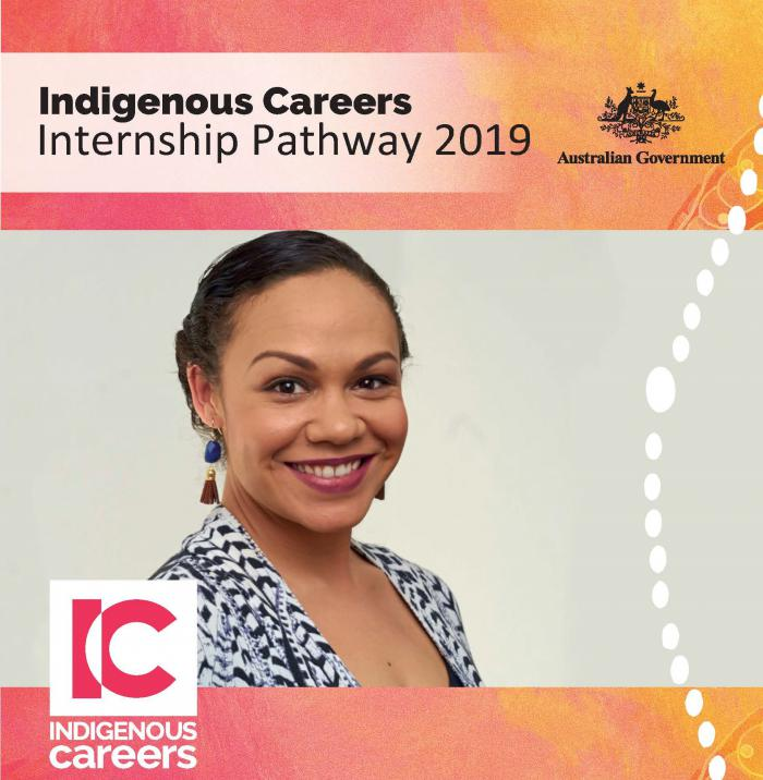 Indigenous woman with hair pulled back and wearing a black and white dress. Above her are the words Indigenous Careers Internship Pathway 2019. Below her are the words: Indigenous careers.