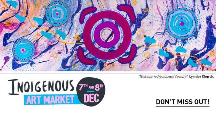 Colourful image featuring red circles and blue circles with the following words: Indigenous Art Market 7th and 8th Dec. Don't miss out! Welcome to Ngunnawal Country Lynnice Church