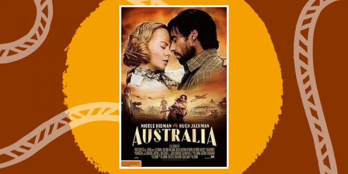 "Movie cover, Man and Women hugging, orange clouds behind them. Middle of the cover same man and women hugging with gun, to the left Aboriginal man in back ground woman running from rumbling houses and aeroplanes in the sky. The words ""Australia"" at bottom"