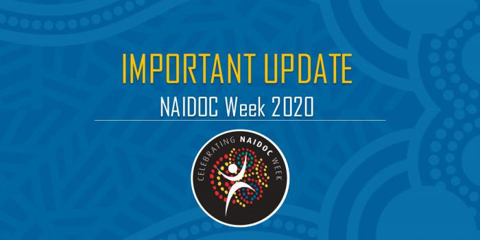 Blue tile with Indigenous design background and the following words: Important Update NAIDOC Week 2020. Below is a round shaped logo with the words: Celebrating NAIDOC Week.