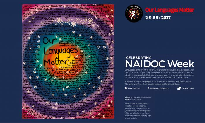 Image made up of two parts: on the left is a poster made of multiple colours in circles around the words 'Our Languages Matter'. The poster is covered with many Indigenous language group names. On the right are details of NAIDOC Week