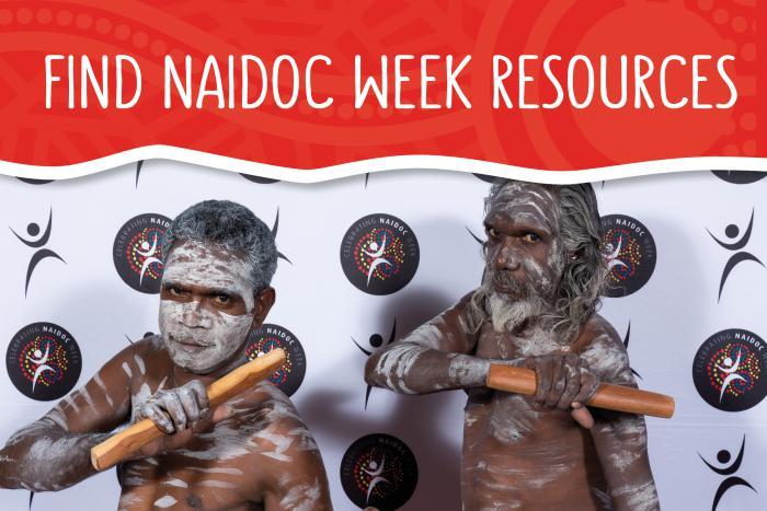 NAIDOC Week Resources on www.naidoc.org.au