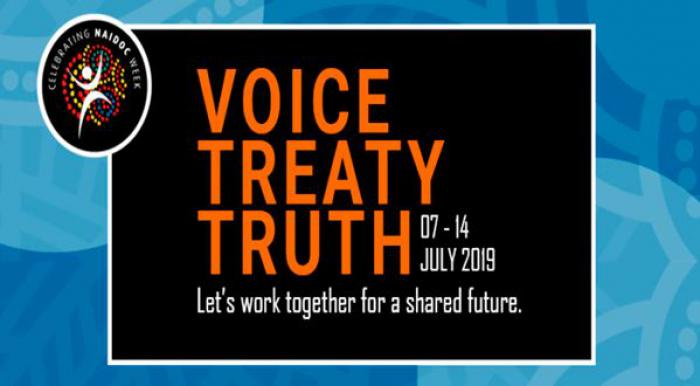 Blue poster with black inset and words: Voice Treaty Truth 7-14 July 2019 Let's work together for a shared future. In top left if NAIDOC logo.
