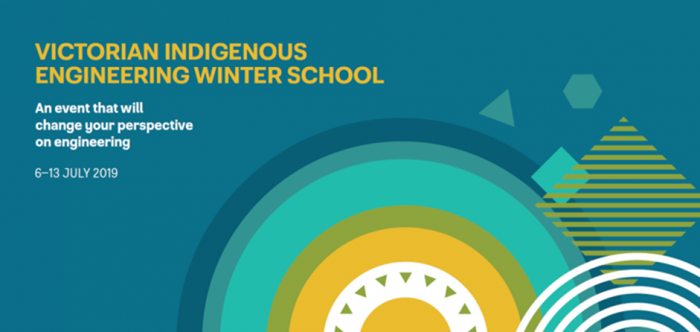Blue background image with circles and diamonds and the words: Victorian Indigenous Winter School An event that will change your perspective on engineering 6-13 July 2019