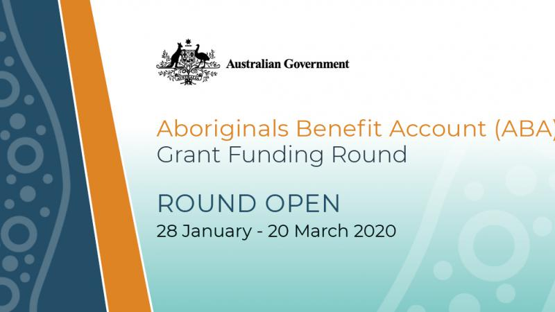 The words Aboriginals Benefit Account Grant Funding Round Open 28 January to 20 March 2020 sits over a light blue, dark blue and background with wavy lines and circles and dots.
