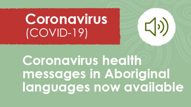 A green tile with an image of a speaker at top right. At top left is a red panel with the words Coronavirus (COVID-19). At the bottom are the words: Coronavirus health messages in Aboriginal languages now available