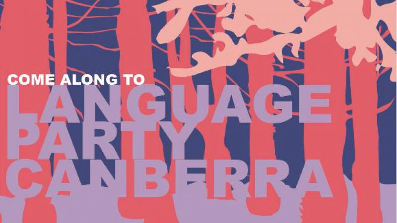 Multi-coloured poster with the words: Come along to Language Party Canberra