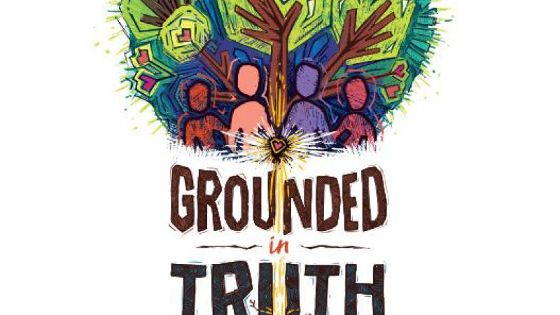 "National Reconciliation Week 2019 poster with four people gathered at the base of trees with the words ""Grounded in Truth"" followed by roots of the trees and the words ""Walk Together With Courage""."