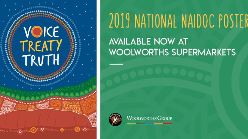 2019 National NAIDOC Poster Available now at Woolworths Supermarket