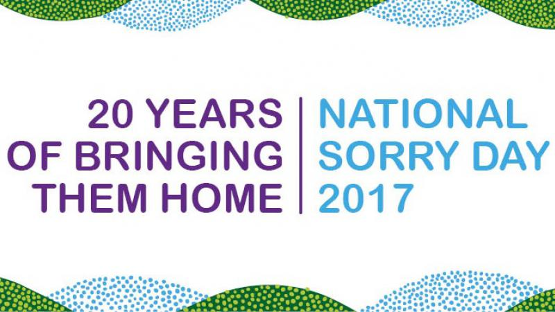 20 years on since the Bringing Them Home Report. National Sorry Day 2017