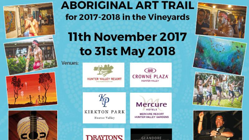 Blue poster with images of Indigenous dancers and performers and art with sponsor logos and the following text: Save the Date, Wupa@Wanaruah Aboriginal Art Trail for 2017-2018 in the Vineyards, 11th November 2017 to 31st May 2018