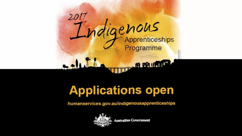 Silhouetted image of trees, a bridge, houses and buildings on a hill with gold and red sky behind and the words: 2017 Indigenous Apprenticeships Programme Applications open humanservices.gov.au/indigenousapprenticeships with Australian government logo