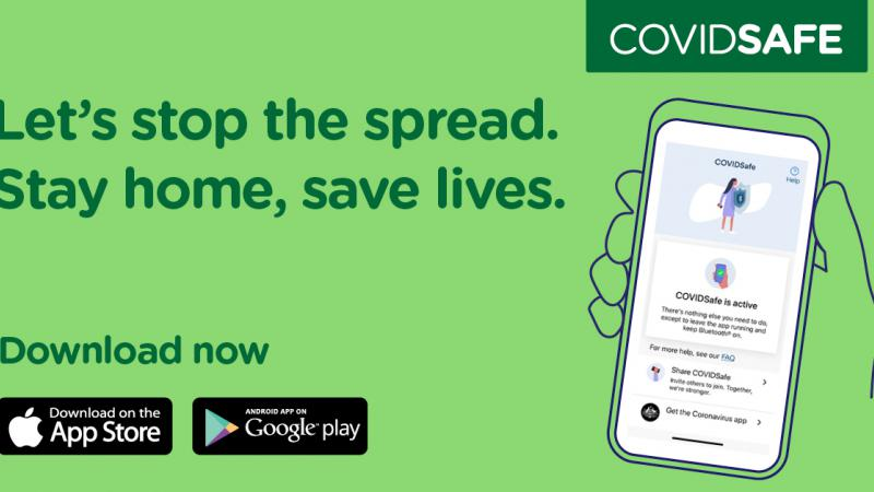 A green tile with the image of a hand holding a smartphone at right and at left the following words: Let's stop the spread. Stay home, save lives. Download now. CovidSafe.