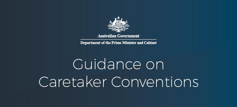 White words on blue background saying: Australian Government Department of the Prime Minister and Cabinet - Guidance on Caretaker Conventions