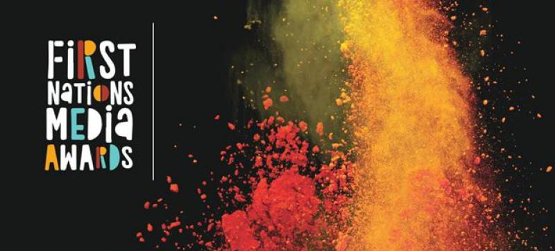 Image of red and orange and yellow lava exploding upward in front of a black background. Words at left say First Nations Media Awards.